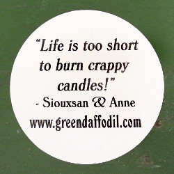 Life is too short to burn crappy candles.